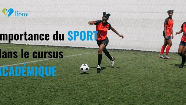 Importance du sport dans le cursus académique