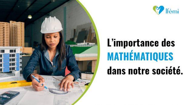 Importance des mathématiques dans notre société