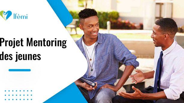 Ifemi : Projet Mentoring des jeunes